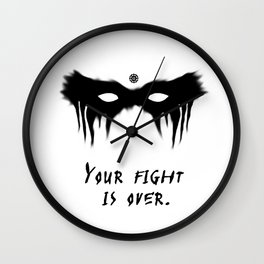 Your Fight Is Over (English) Wall Clock