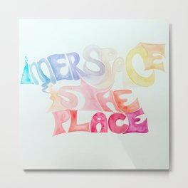 Iner Space is the Place Metal Print