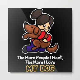 Dog Friend Metal Print
