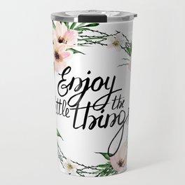Enjoy the little things. Watercolor wreath Travel Mug