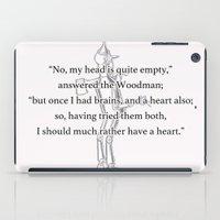 oz iPad Cases featuring Oz - Woodman by Katieb1013