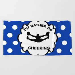 I'd Rather Be Cheering Design in Royal Blue Beach Towel