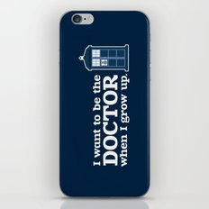 In Good Time (I Want To Be The Doctor When I Grow Up) iPhone Skin