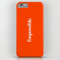 I'mpossible Slim Case iPhone 6s Plus