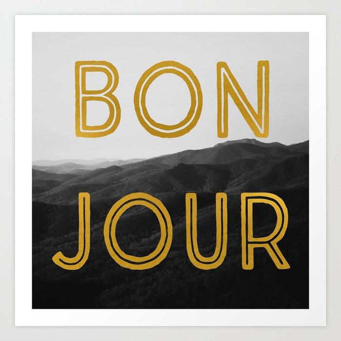 Bonjour (Mountains) Art Print