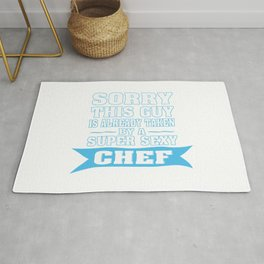 TAKEN BY A SUPER SEXY CHEF Rug