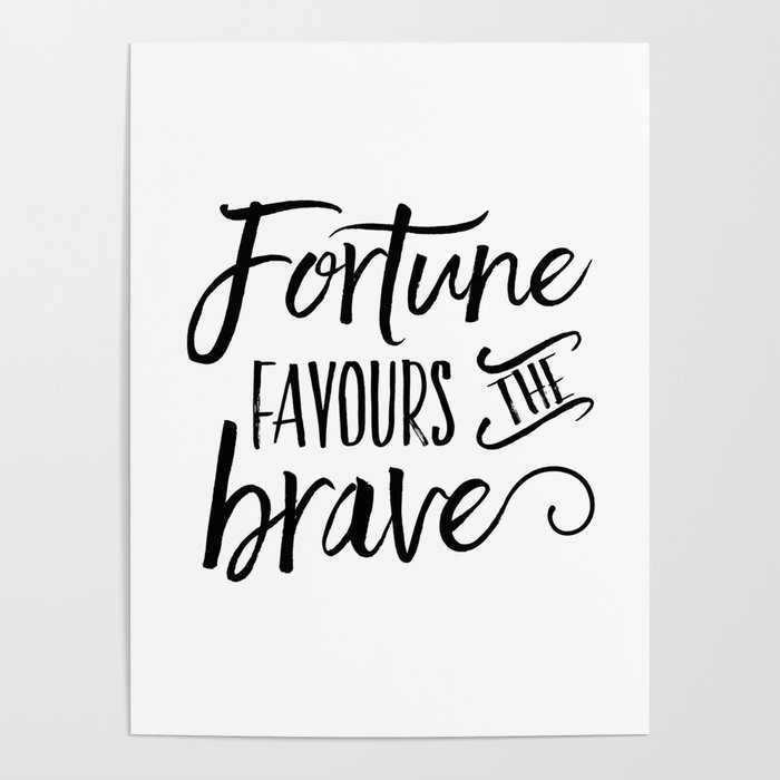 photograph about Printable Motivational Posters known as PRINTABLE Artwork, Fortune Favours The Courageous, Achievement Quotation,Daily life Quotation,Motivational Poster,Inspirational Poster as a result of alextypography