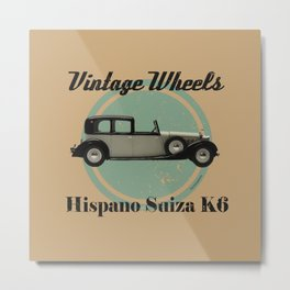 Vintage Wheels - Hispano Suiza K6 Metal Print