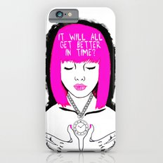 It will all get better in time? iPhone 6s Slim Case