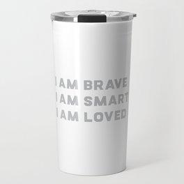 BRAVE SMART LOVED Travel Mug