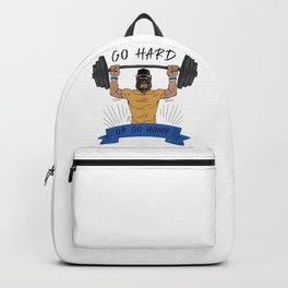 Go Hard or Go Home | Gym Motto Backpack