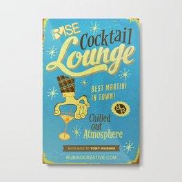 Rise Cocktail Lounge Metal Print