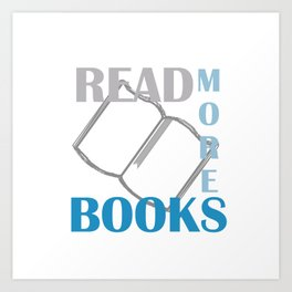 READ MORE BOOKS in blue Art Print