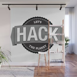 Hack The Planet Wall Mural