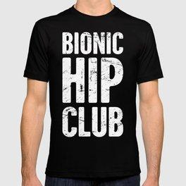 Bionic Hip Club | Hip Surgery Design T-shirt