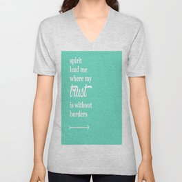 Spirit Lead Me Where My Trust Is Without Borders Oceans Arrow Unisex V-Neck