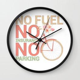 Bicycle Rider Environmentally Friendly Bike No Fuel No Insurance No Parking Wall Clock