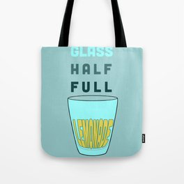 Glass Half Full Tote Bag