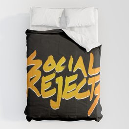 Social Rejects Comforters