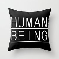 human Throw Pillows featuring Human by PsychoBudgie