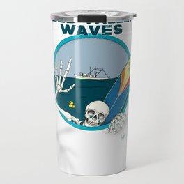 Need Taller Waves Travel Mug