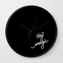 Hey magic   [black & white] Wall Clock