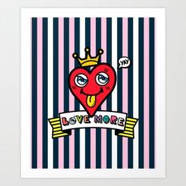 Love More My Sweet Heart Art Print