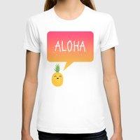 aloha T-shirts featuring Aloha by Elisabeth Fredriksson