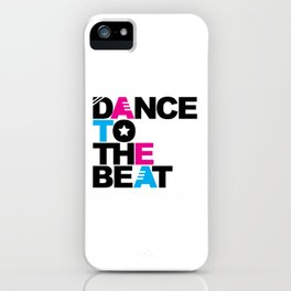 Retro Dance Beat EDM Quote iPhone Case