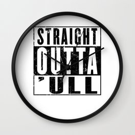 Straight Outta Hull ('ull) Funny Kingston Upon Hull East Riding of Yorkshire Wall Clock