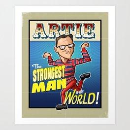 Artie! Art Print