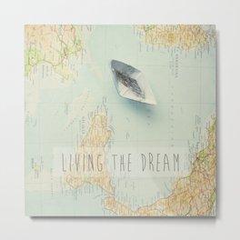 Map - living the dream Metal Print