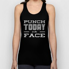 Punch Today in the Face Unisex Tank Top