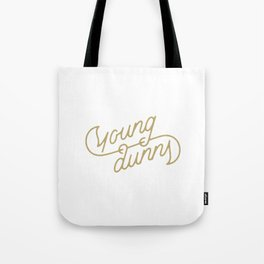 Young Dunns Tote Bag