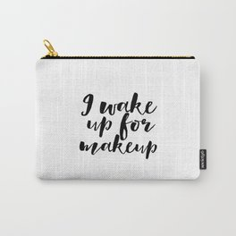 WAKE UP And MAKEUP Printable Art Fashion Print Fashion Poster Gift For Her Girls Room Poster Girly Carry-All Pouch