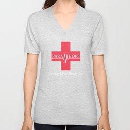 Paramedic Saving Lives Everyday EMT EMS Unisex V-Neck