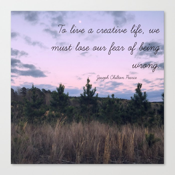To Live a Creative Life... Canvas Print