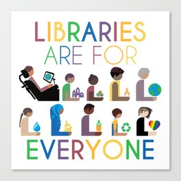 Rainbow Libraries Are For Everyone Canvas Print