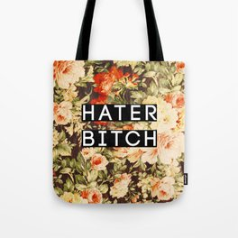 HATER BITCH Tote Bag