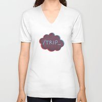 trip V-neck T-shirts featuring Trip. by Page_