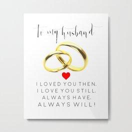 husband gift,husband and wife,love art,couples gift,wedding,anniversary,rings for men,romantic art Metal Print