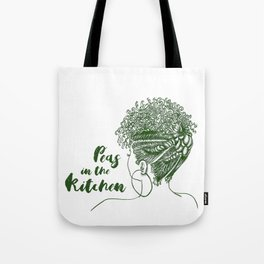 Peas in the Kitchen Tote Bag