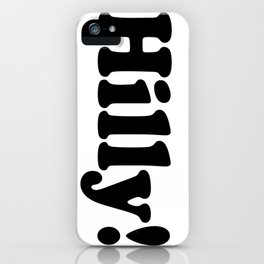 Hilly! Vertical iPhone Case