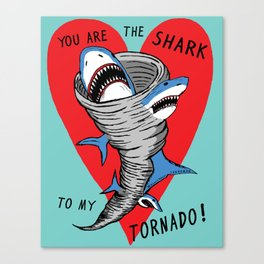 Shark To My Tornado Canvas Print