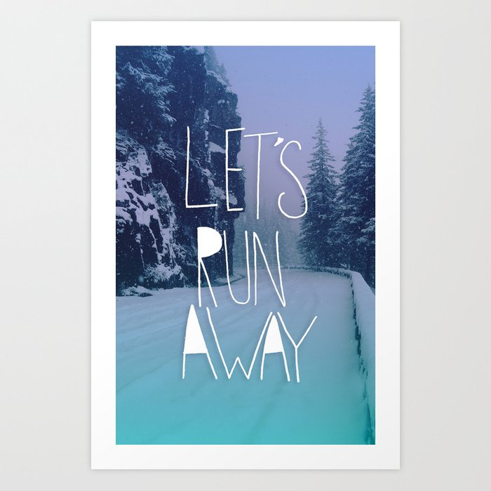 Let's Run Away: Rainier National Forest, Oregon Art Print