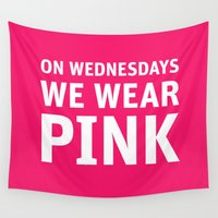 mean girls Wall Tapestries featuring Mean Girls #11 – Pink Wednesday by Enyalie