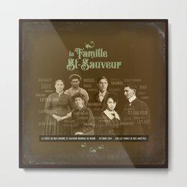 Famille St-Sauveur Metal Print