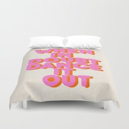 Dance it out Duvet Cover
