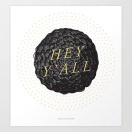 Hey Y'all (Dahlia) Art Print