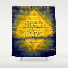 The Road Ends Shower Curtain